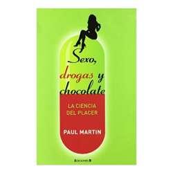 SEXO, DROGAS Y CHOCOLATE: LA CIENCIA DEL PLACER